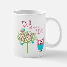 Owl You Need is Love Mug