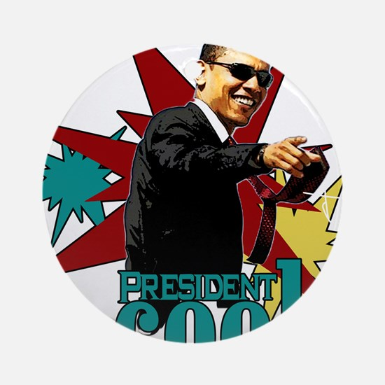 Obama - President Cool Ornament (Round)