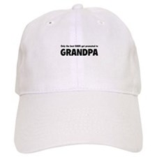 Only the best dads get promoted to grandpa Baseball Cap