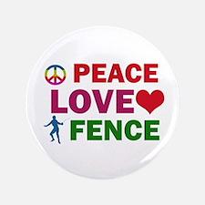 "Peace Love Fence Designs 3.5"" Button"