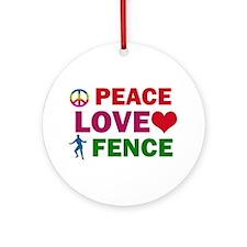 Peace Love Fence Designs Ornament (Round)