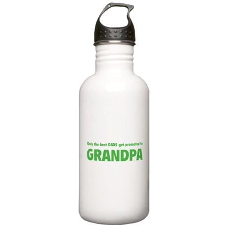 Only the best dads get promoted to grandpa Stainle