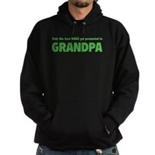 Only the best dads get promoted to grandpa Hoody