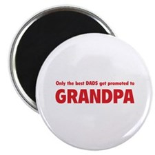 """Only the best dads get promoted to grandpa 2.25"""" M"""
