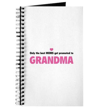 Only the best moms get promoted to grandma Journal