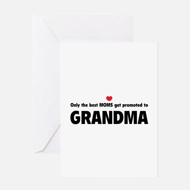 Only the best moms get promoted to grandma Greetin