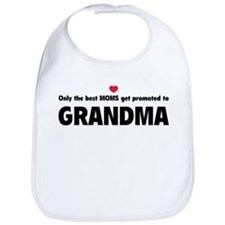 Only the best moms get promoted to grandma Bib