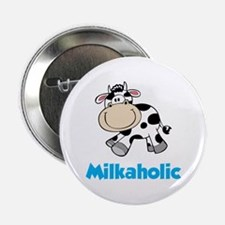 "Milkaholic 2.25"" Button"