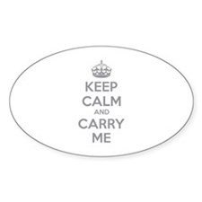 Keep calm and carry me Decal