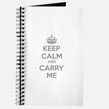 Keep calm and carry me Journal