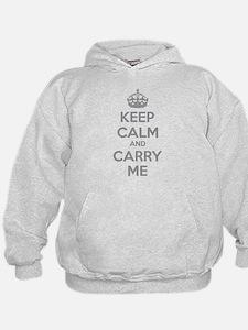 Keep calm and carry me Hoodie