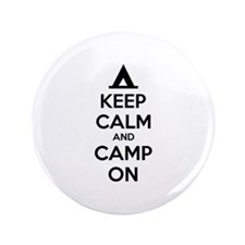 """Keep calm and camp on 3.5"""" Button"""