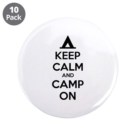 "Keep calm and camp on 3.5"" Button (10 pack)"