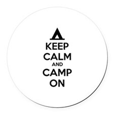 Keep calm and camp on Round Car Magnet