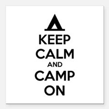 "Keep calm and camp on Square Car Magnet 3"" x 3"""