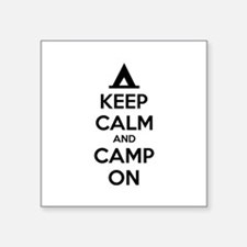 """Keep calm and camp on Square Sticker 3"""" x 3"""""""