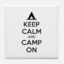 Keep calm and camp on Tile Coaster