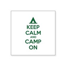 "Keep calm and camp on Square Sticker 3"" x 3"""