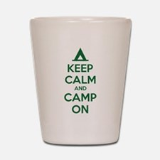 Keep calm and camp on Shot Glass