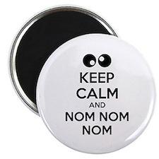 Keep calm and nom nom nom Magnet