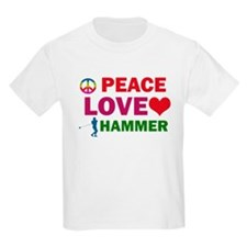 Peace Love Hammer Designs T-Shirt