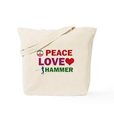 Peace Love Hammer Designs Tote Bag