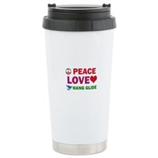 Peace Love Hang Glide Designs Travel Mug