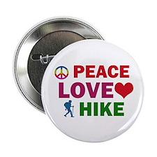 "Peace Love Hike Designs 2.25"" Button"