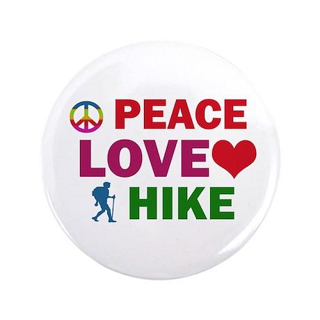 "Peace Love Hike Designs 3.5"" Button"