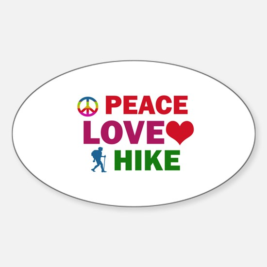 Peace Love Hike Designs Sticker (Oval)