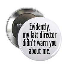 Director Warning Button (10 pack)