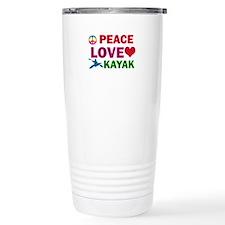 Peace Love Kayak Designs Travel Mug