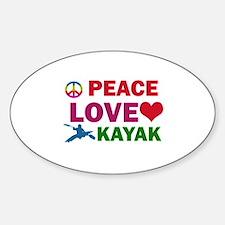 Peace Love Kayak Designs Sticker (Oval)