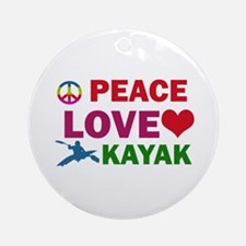 Peace Love Kayak Designs Ornament (Round)