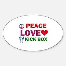 Peace Love Kick Box Designs Sticker (Oval)