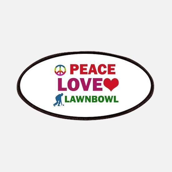 Peace Love Lawnbowl Designs Patches
