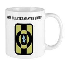 49th Quartermaster Group with Text Mug