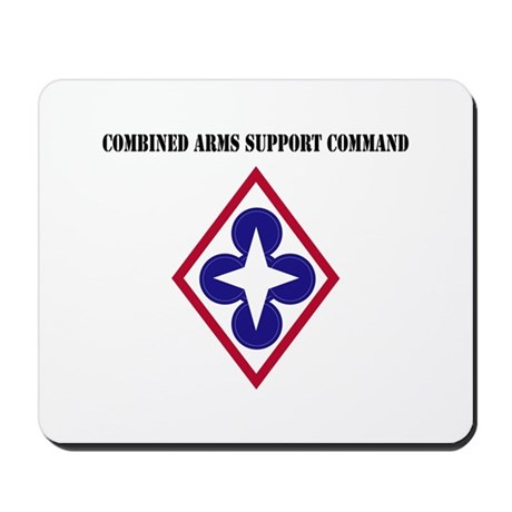Combined Arms Support Command with Text Mousepad