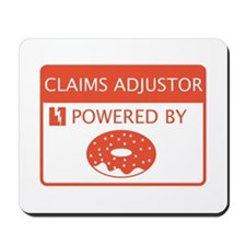 Claims Adjustor Powered By Doughnuts Mousepad