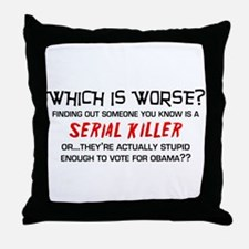 Which is worse? Throw Pillow