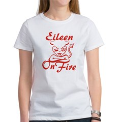 Eileen On Fire Women's T-Shirt