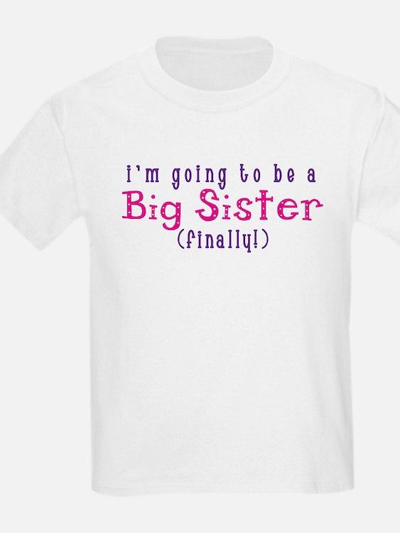 bigsisterfinally T-Shirt