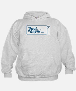 Just Sayin' Texty Bubble Hoodie