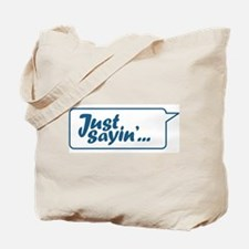Just Sayin' Texty Bubble Tote Bag