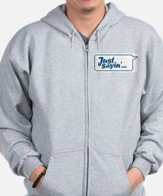 Just Sayin' Texty Bubble Zip Hoodie