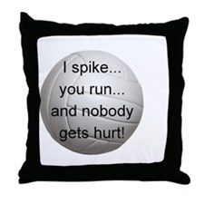 I Spike you Run Throw Pillow