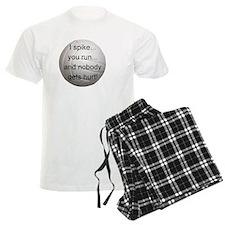 I Spike you Run Pajamas