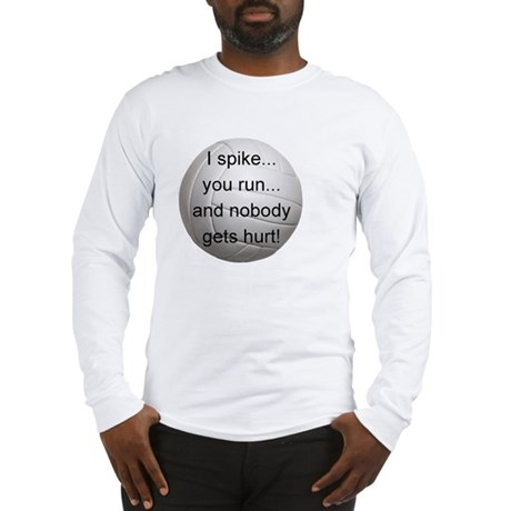 I Spike you Run Long Sleeve T-Shirt
