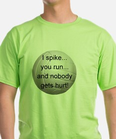 I Spike you Run T-Shirt