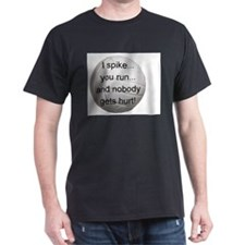 I Spike you Run T-Shirt